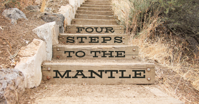Four Steps to the Mantle!