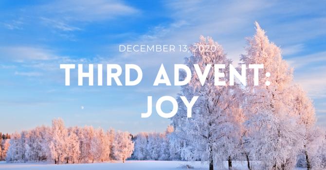 Third Advent: Joy