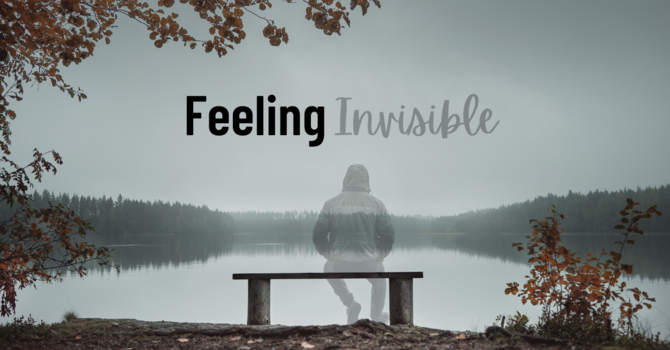 Feeling Invisible