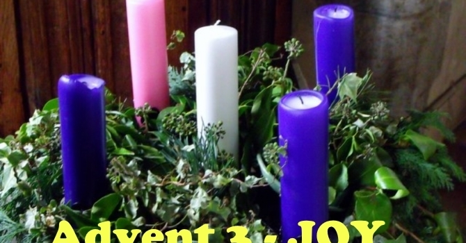 Joy Advent 3