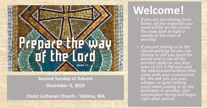 Worship for December 6, 2020 - The 2nd Sunday of Advent