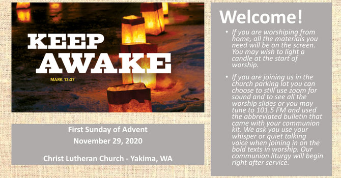 Worship for November 29, 2020 - The 1st Sunday of Advent