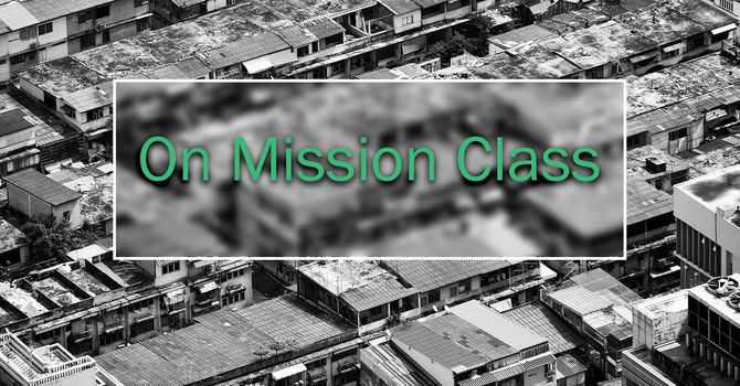 On Mission Class