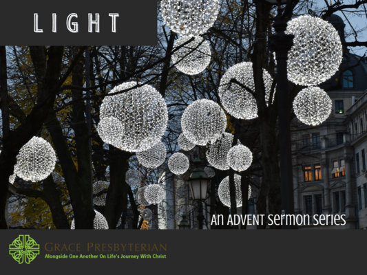 Light - An Advent Sermon Series