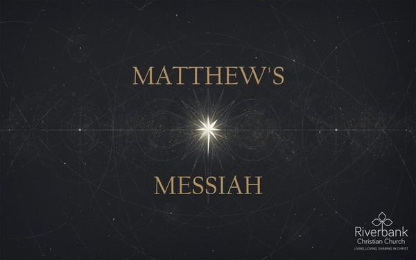 Matthew's Messiah