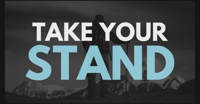 Take Your Stand On The Gospel