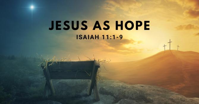 Jesus as Hope