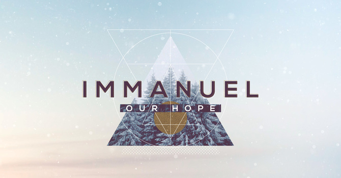 Immanuel Our Hope