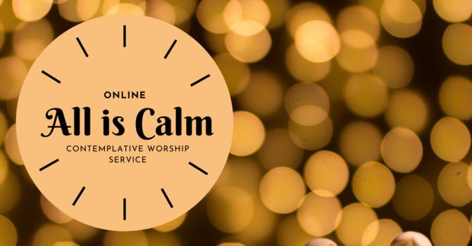 All is Calm Contemplative Service image