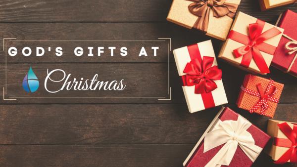 God's Gifts at Christmas