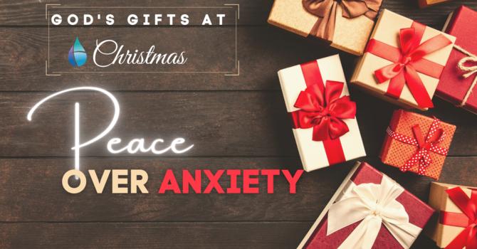 Christmas Peace Over Anxiety