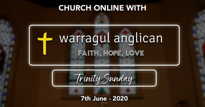 Church Online with Warragul Anglican Church - 7th June 2020