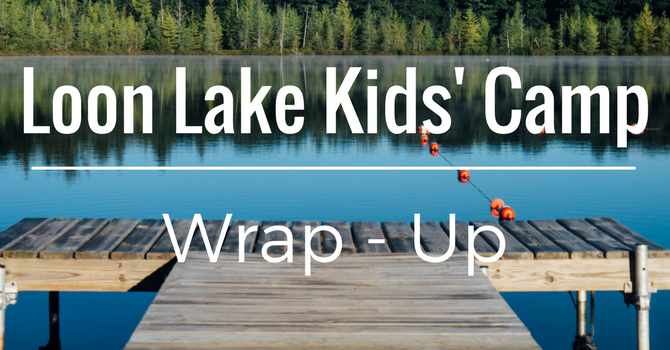 Kids Camp Wrap-Up image
