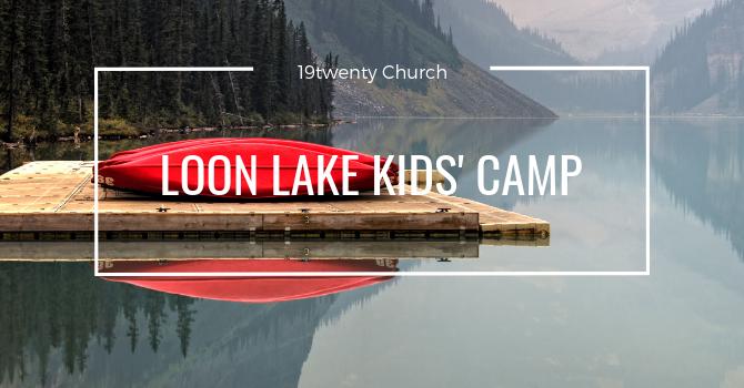 Loon Lake Kids' Camp 2020 Video image