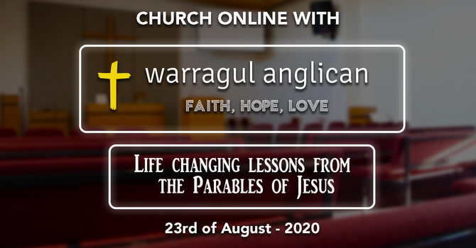 Church Online with Warragul Anglican Church - 23rd August 2020