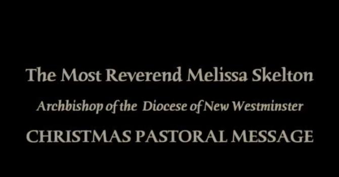 Archbishop Skelton's Christmas Message  image