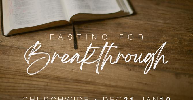 Fasting for Breakthrough image