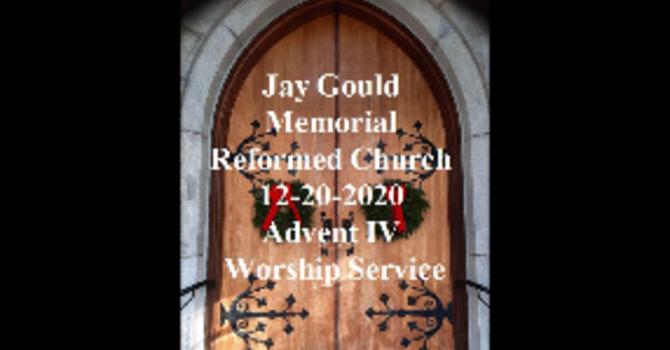 December 20, 2020 Service - Advent IV