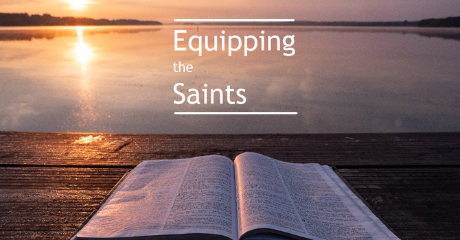 Equipping the Saints image