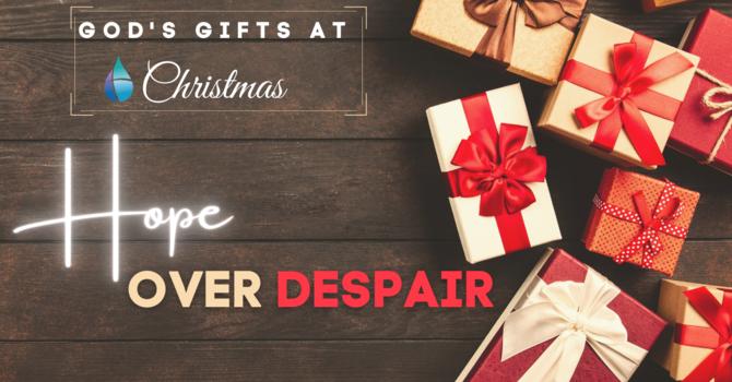 Christmas Hope Over Despair
