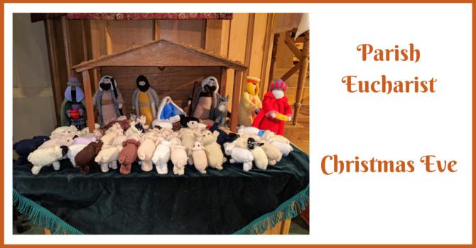 Christmas Eve Parish Eucharist