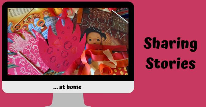 Sharing Stories at Home