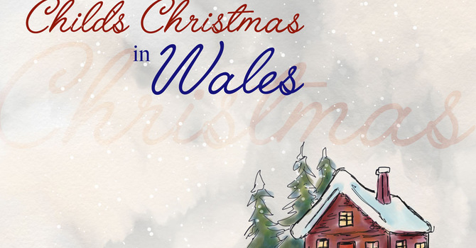 A Child's Christmas in Wales image