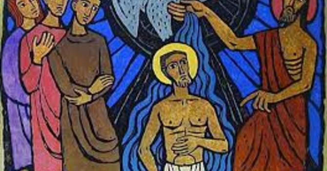 Where we go, we find him here - The Feast of the Baptism of Jesus - St. Thomas, Vancouver