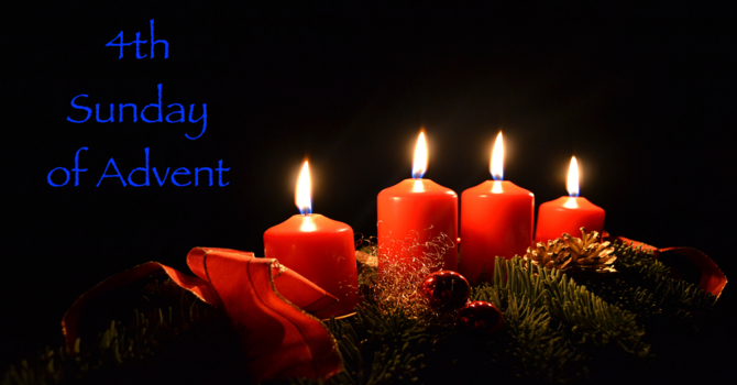 The 4th Sunday of Advent
