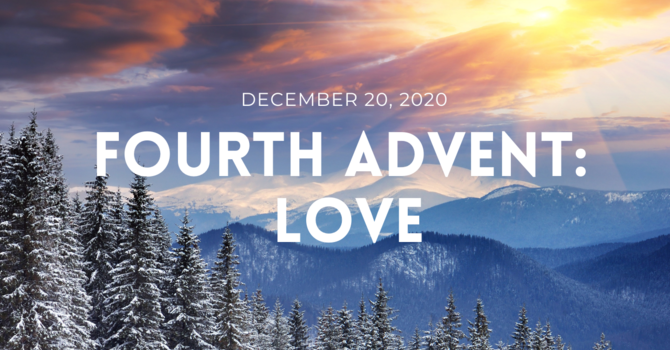 Fourth Advent - Love