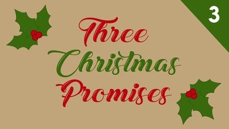 Three Christmas Promises