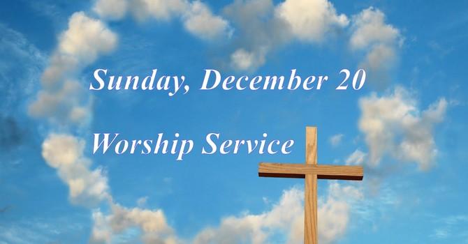 Sunday, December 20 Worship Service image