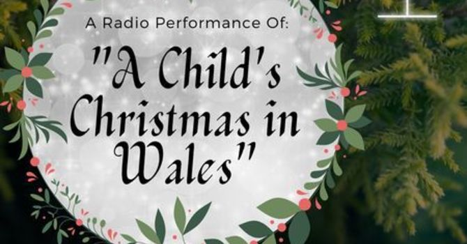 """""""A Child's Christmas in Wales"""" image"""