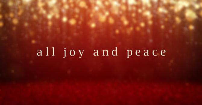All Joy and Peace