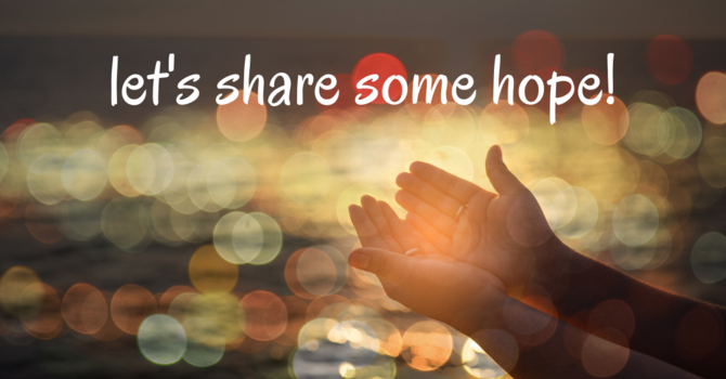 Now let's share some of our own hope! image
