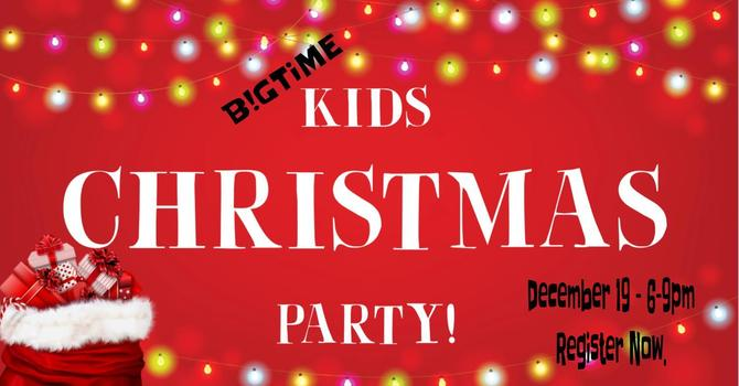 B!GTiME Kids Christmas Party