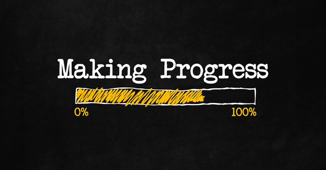 Making Progress (Part 4)