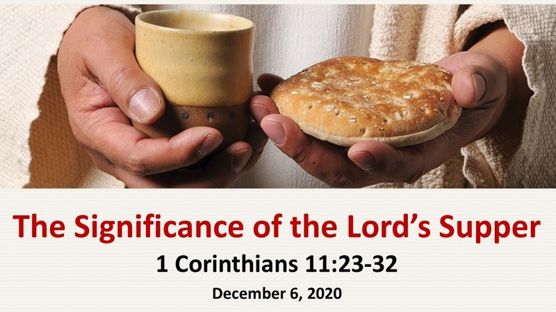 The Significance of the Lords Supper