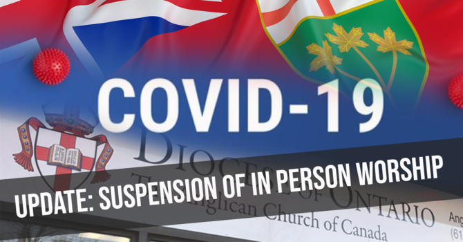Diocesan update on Province of Ontario shutdown  image