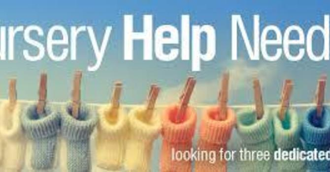 Help Needed: Nursery November 17th image