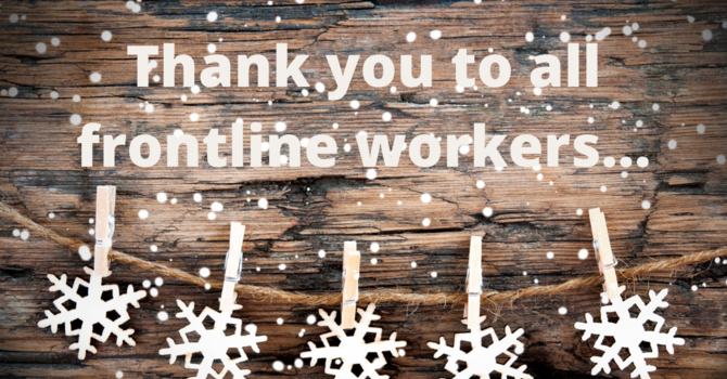 A Great Big Thank You to All Frontline Workers this Christmas image
