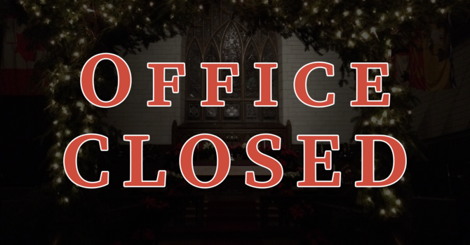 Office Closed Dec 24-Jan 4 image