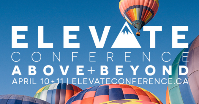 Elevate Conference | Above + Beyond image