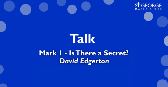 "Talk ""Mark 1 - Is There a Secret?"" image"