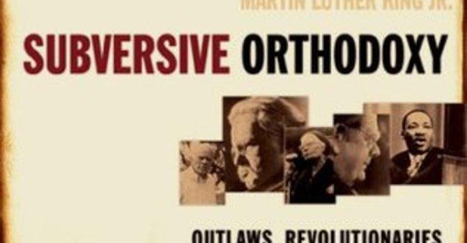 Subversive Orthodoxy image