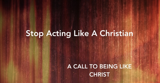 A Call to Being Like Christ
