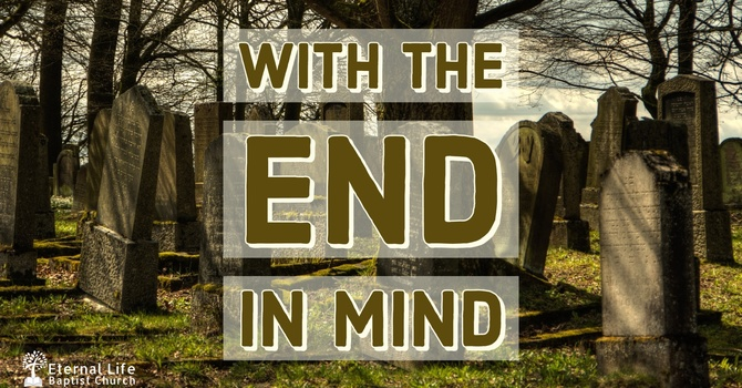 With the End in Mind