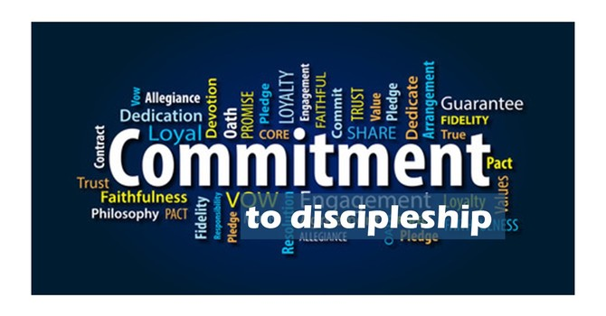 Commitment to Discipleship