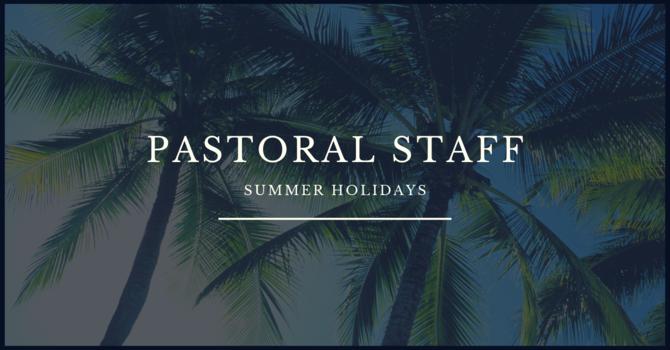 Pastoral Staff Summer Holidays image