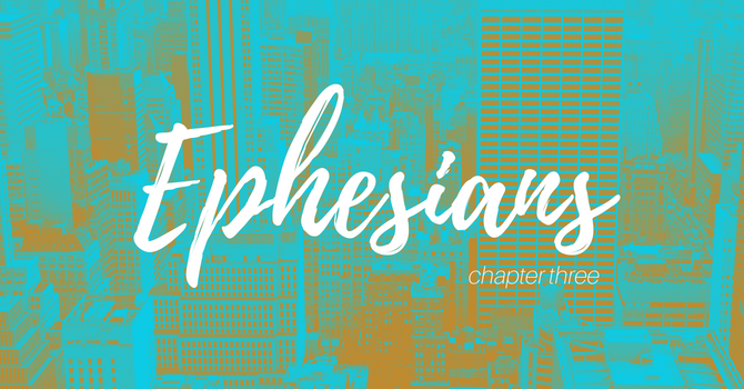 Ephesians Three image